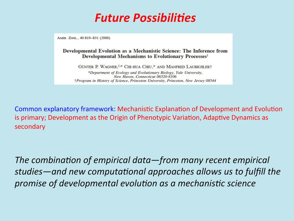 Future Possibili'es  Common explanator...