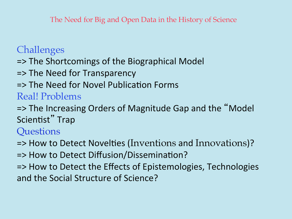 The Need for Big and Open Data in the History o...