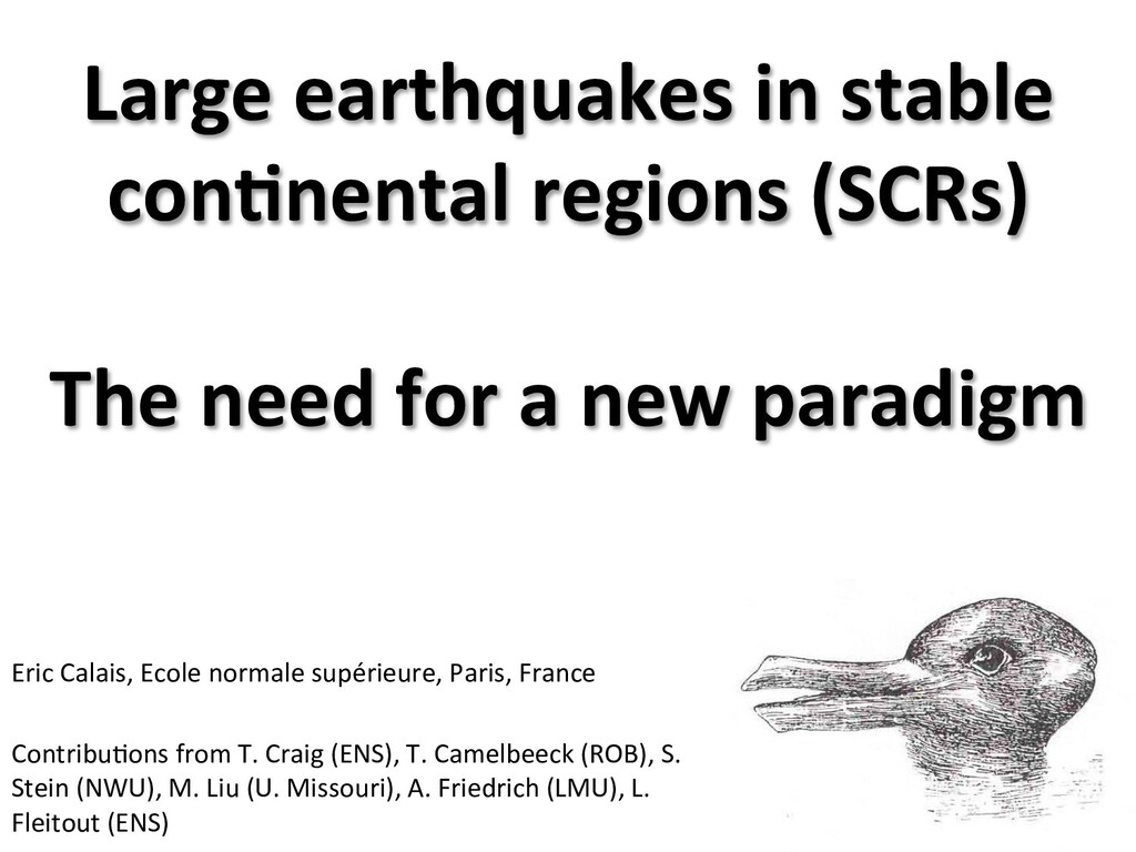 Large earthquakes in stable  con3ne...