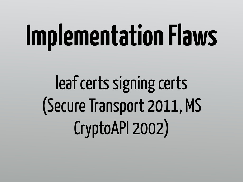 leaf certs signing certs (Secure Transport 2011...