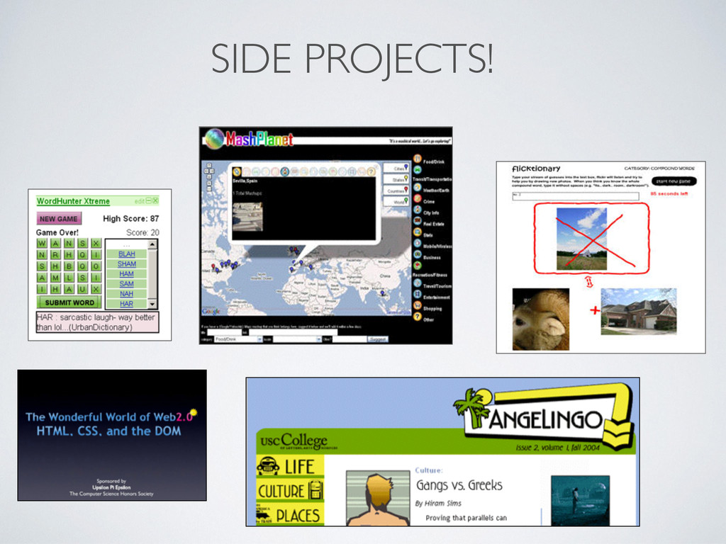 SIDE PROJECTS!