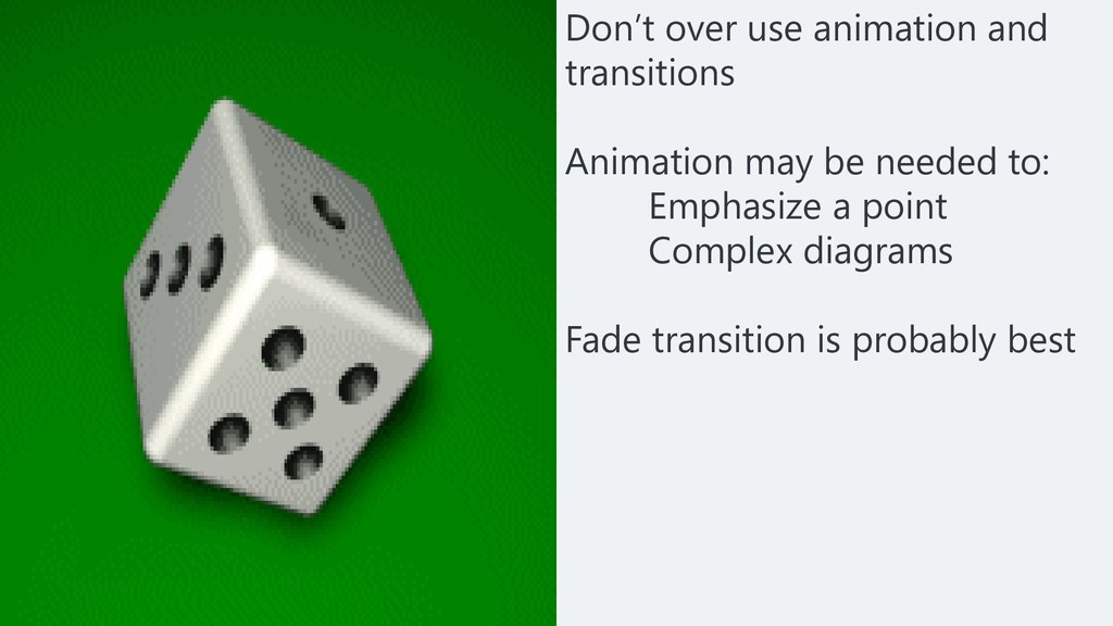 Don't over use animation and transitions Animat...