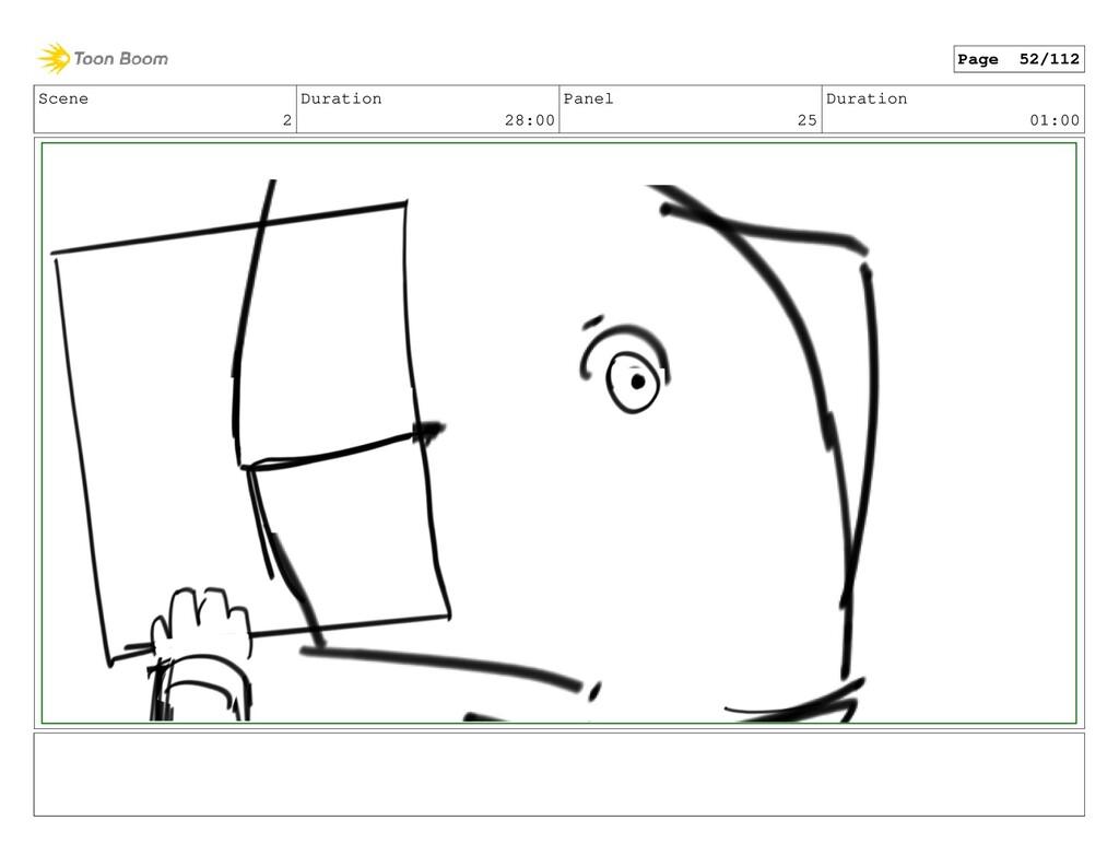 Scene 2 Duration 28:00 Panel 25 Duration 01:00 ...