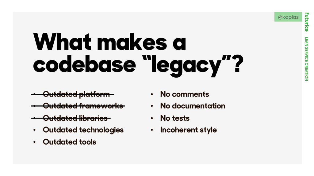 "LEAN SERVICE CREATION What makes a codebase ""le..."