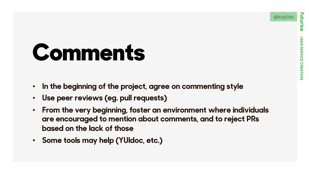 LEAN SERVICE CREATION Comments •  In the beginn...
