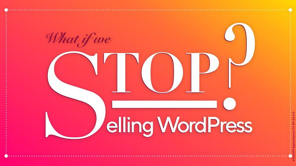 TOP elling WordPress ? STOP elling WordPress ? ...