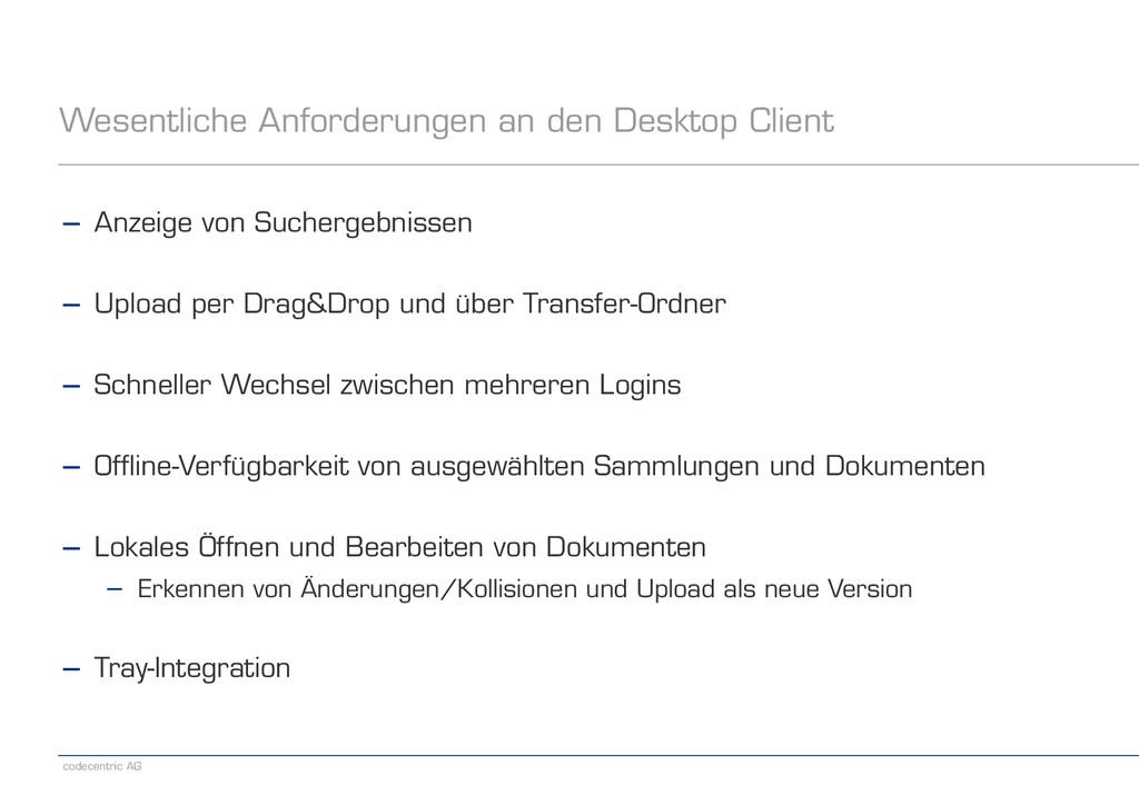 codecentric AG Wesentliche Anforderungen an den...