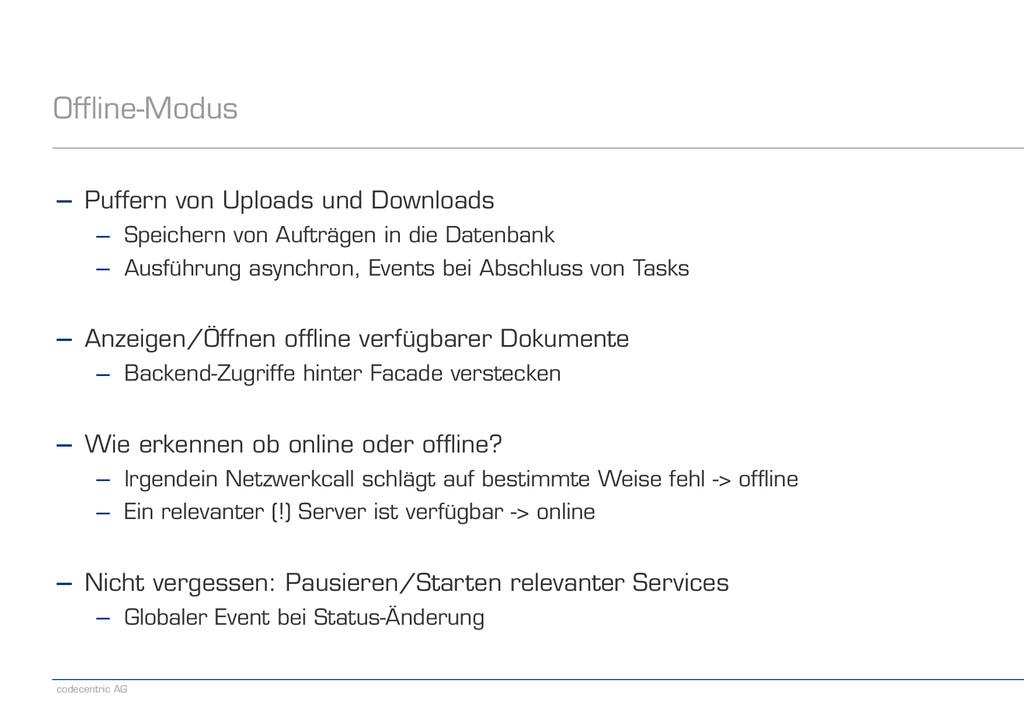 codecentric AG Offline-Modus − Puffern von Uplo...