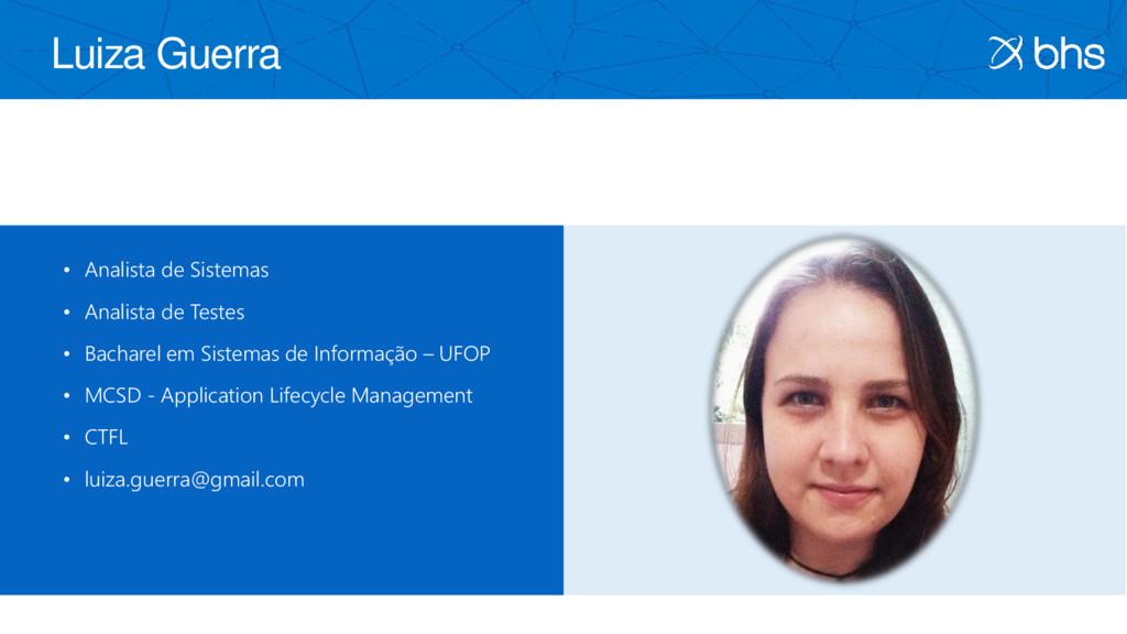 Luiza Guerra • Analista de Sistemas • Analista ...