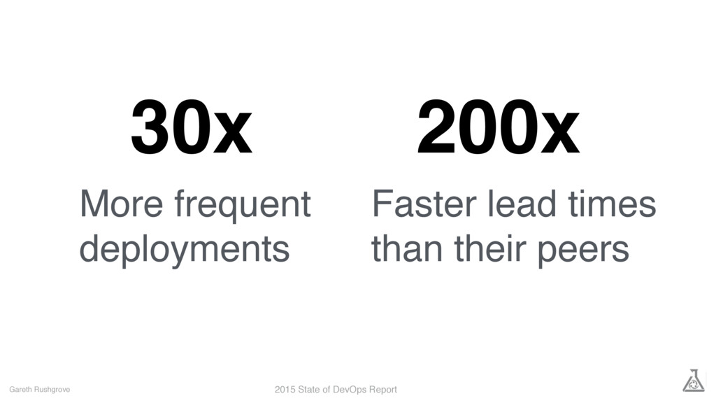 30x Gareth Rushgrove More frequent deployments ...
