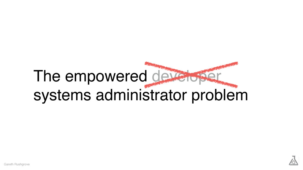 The empowered developer systems administrator p...