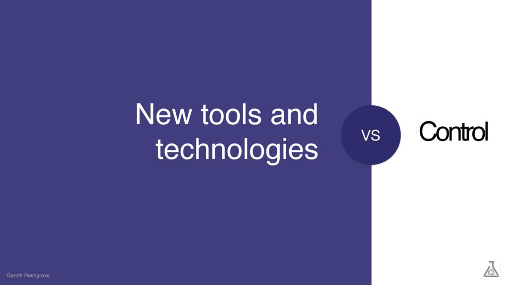 VS New tools and technologies Gareth Rushgrove ...