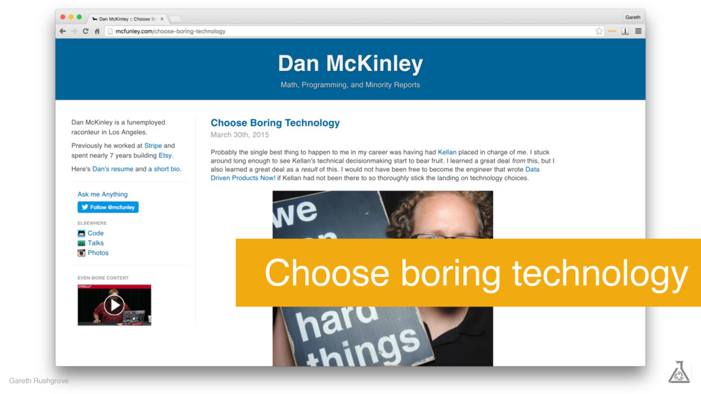 Gareth Rushgrove Choose boring technology