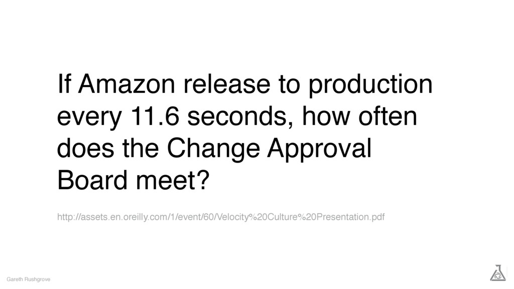 If Amazon release to production every 11.6 seco...