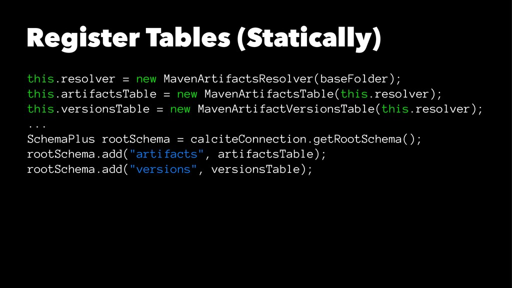 Register Tables (Statically) this.resolver = ne...