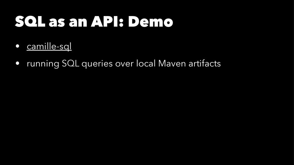 SQL as an API: Demo • camille-sql • running SQL...