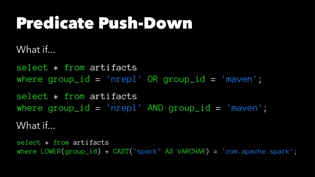 Predicate Push-Down What if... select * from ar...