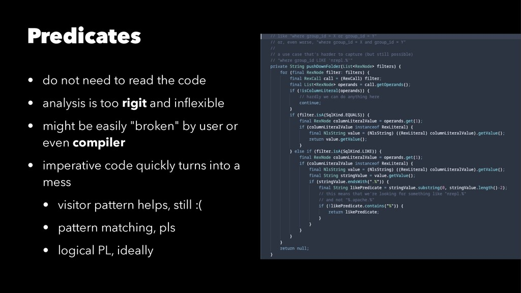 Predicates • do not need to read the code • ana...