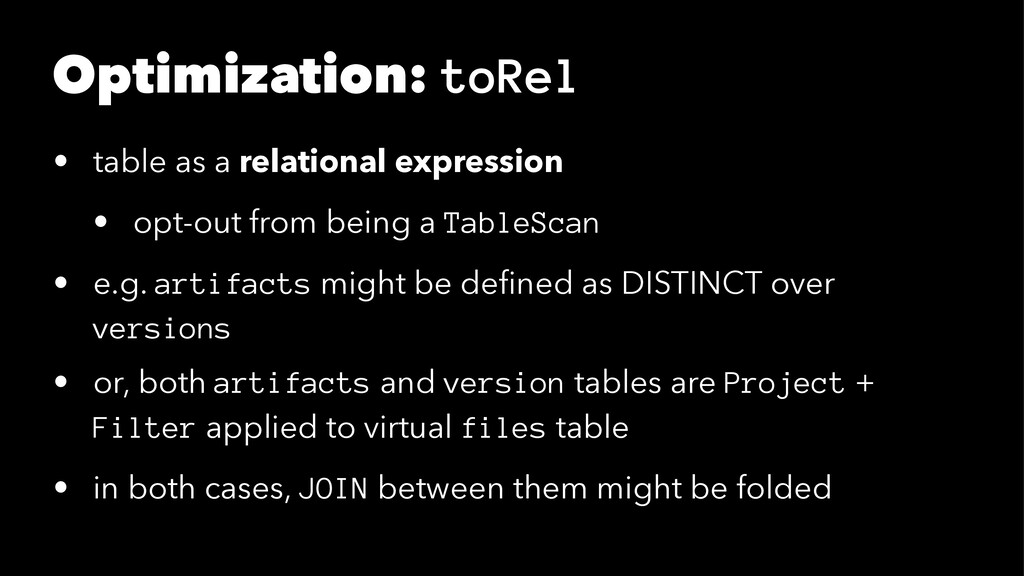 Optimization: toRel • table as a relational exp...