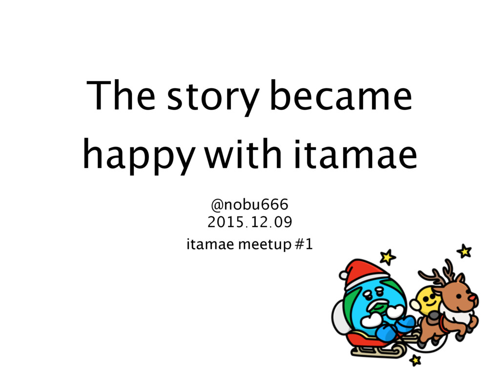 The story became happy with itamae @nobu666 201...
