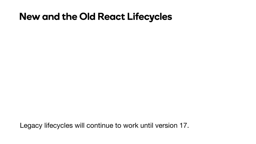 Legacy lifecycles will continue to work until v...