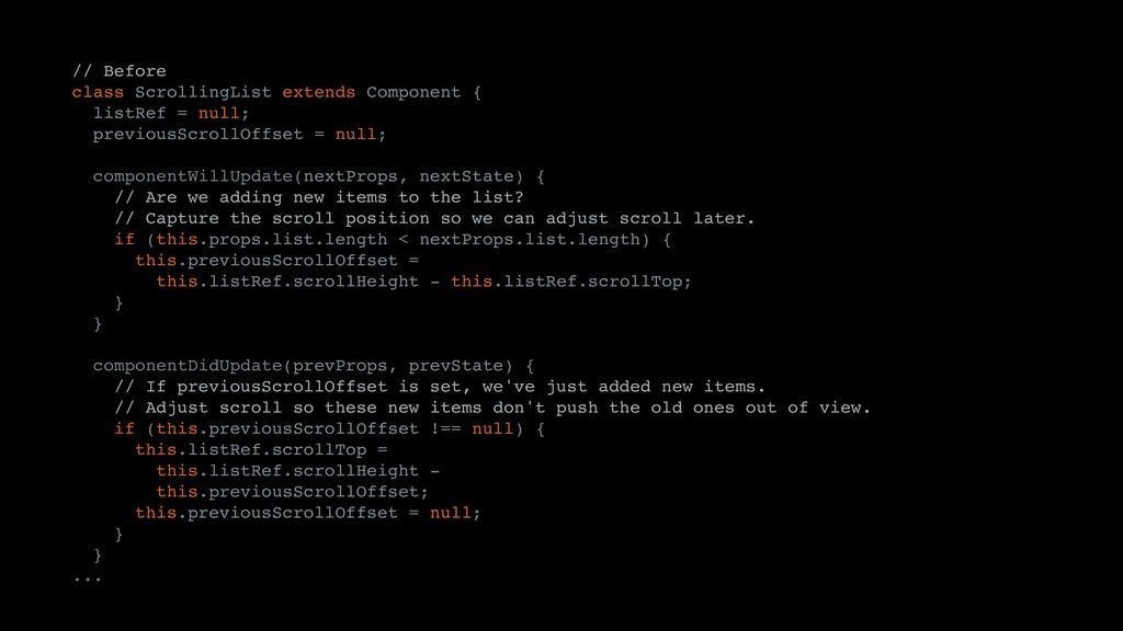 // Before class ScrollingList extends Component...