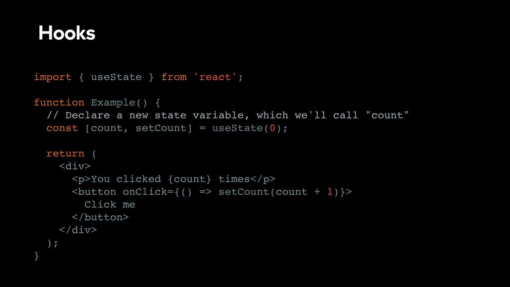 Hooks import { useState } from 'react'; functio...