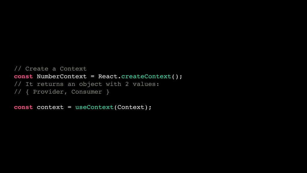 // Create a Context const NumberContext = React...