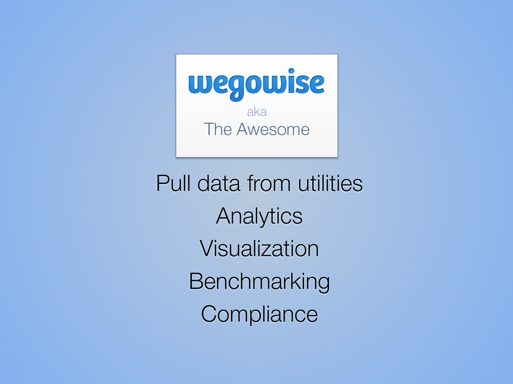 aka  The Awesome Pull data from utilities...
