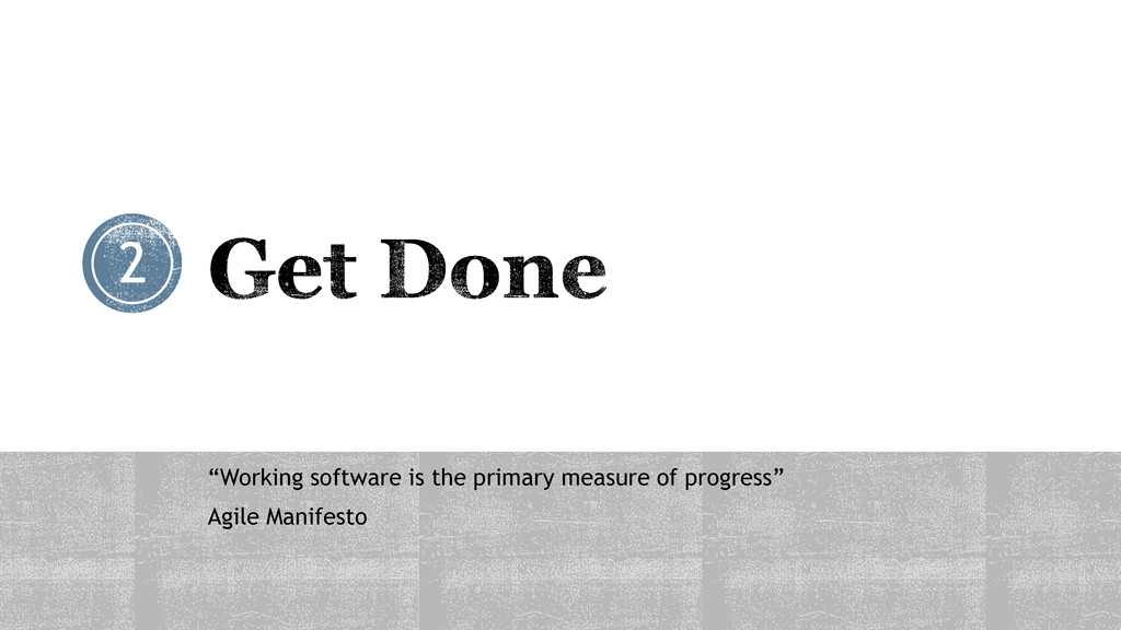"""Working software is the primary measure of pro..."