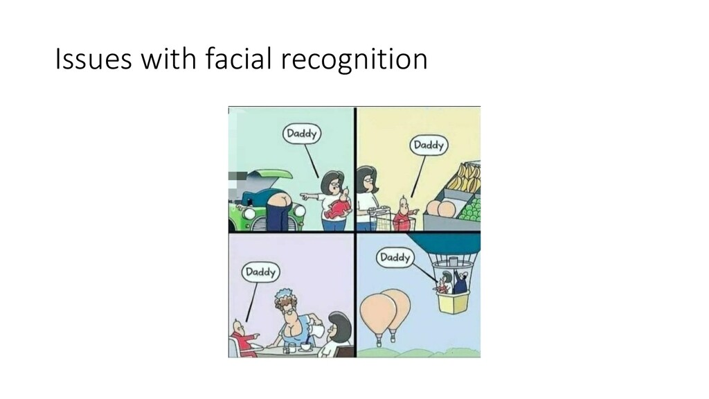 Issues with facial recognition