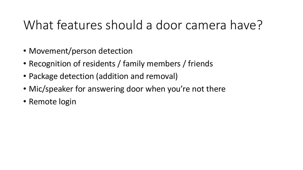 What features should a door camera have? • Move...
