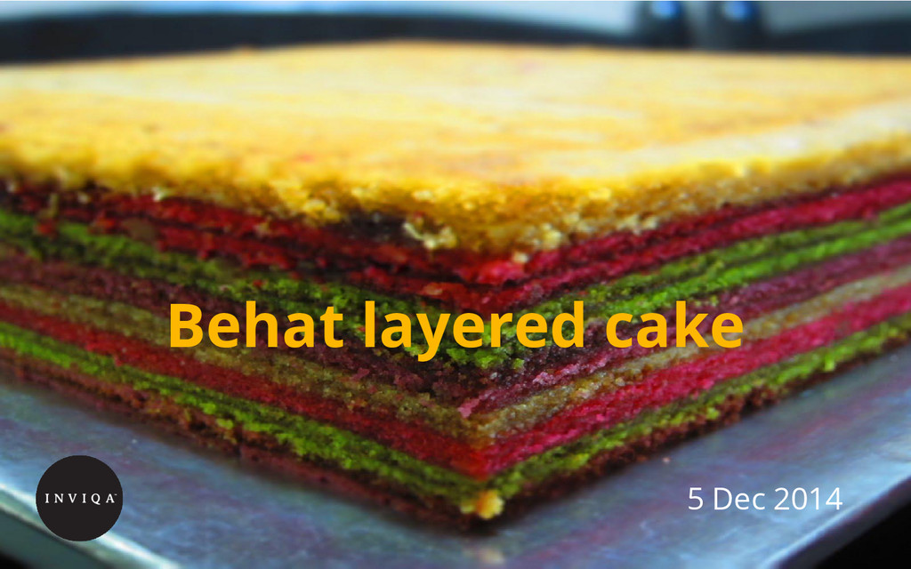Behat layered cake 5 Dec 2014