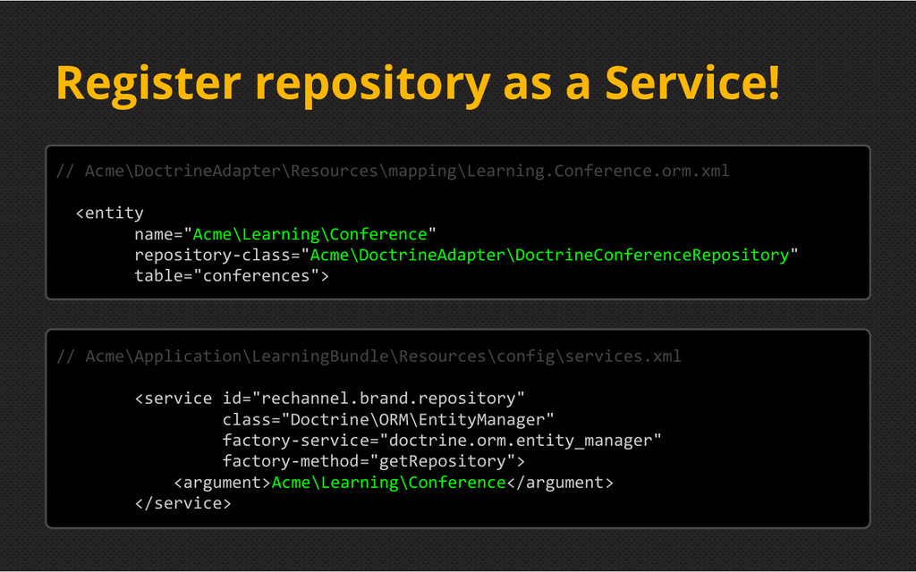 Register repository as a Service! // Acme\Doctr...