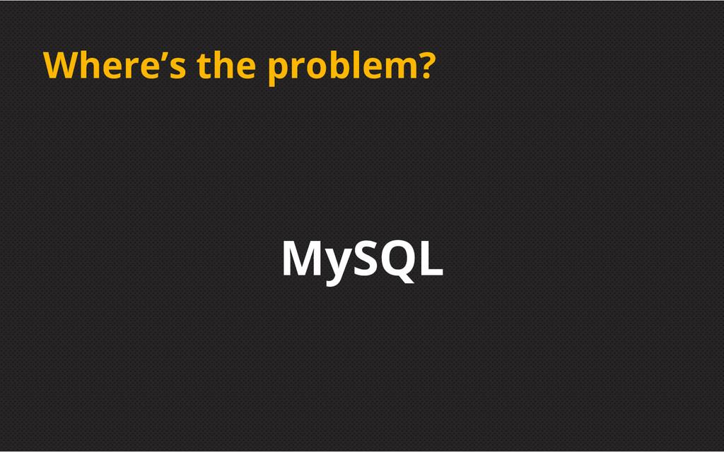 Where's the problem? MySQL