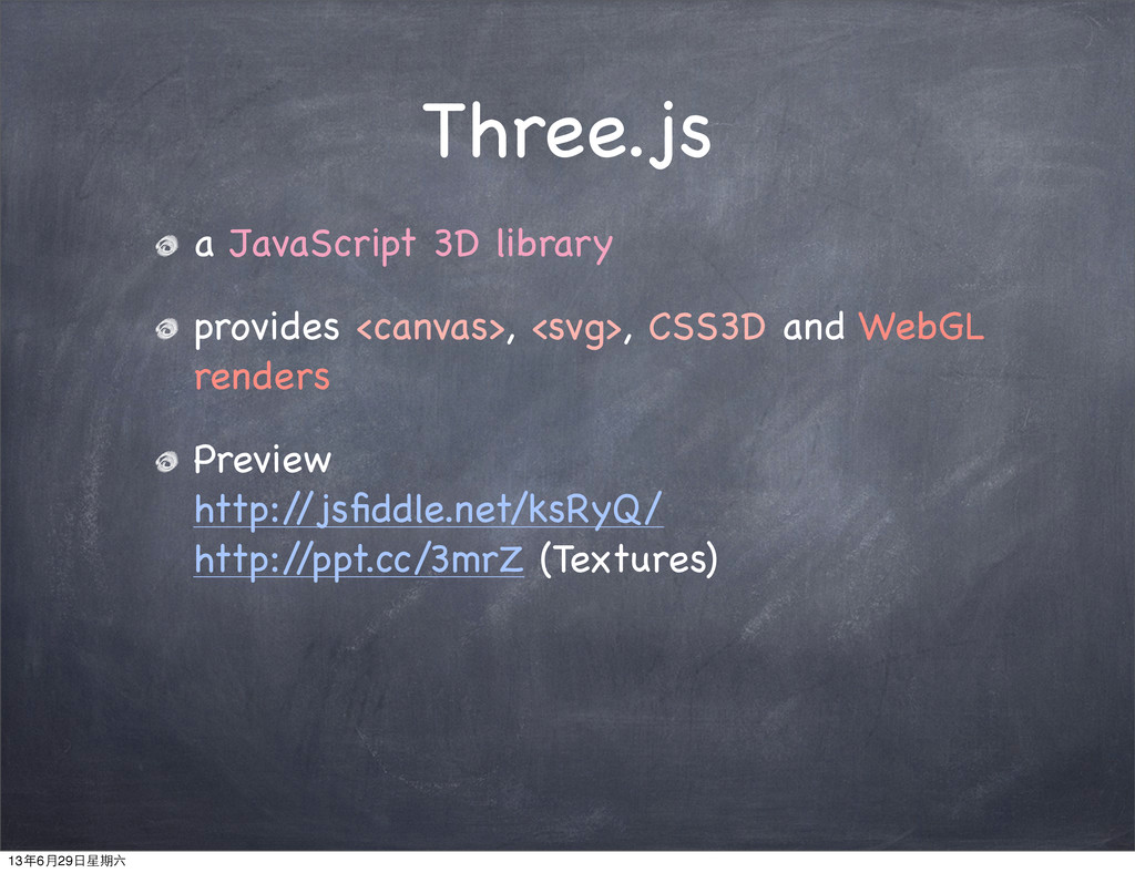 Three.js a JavaScript 3D library provides <canv...