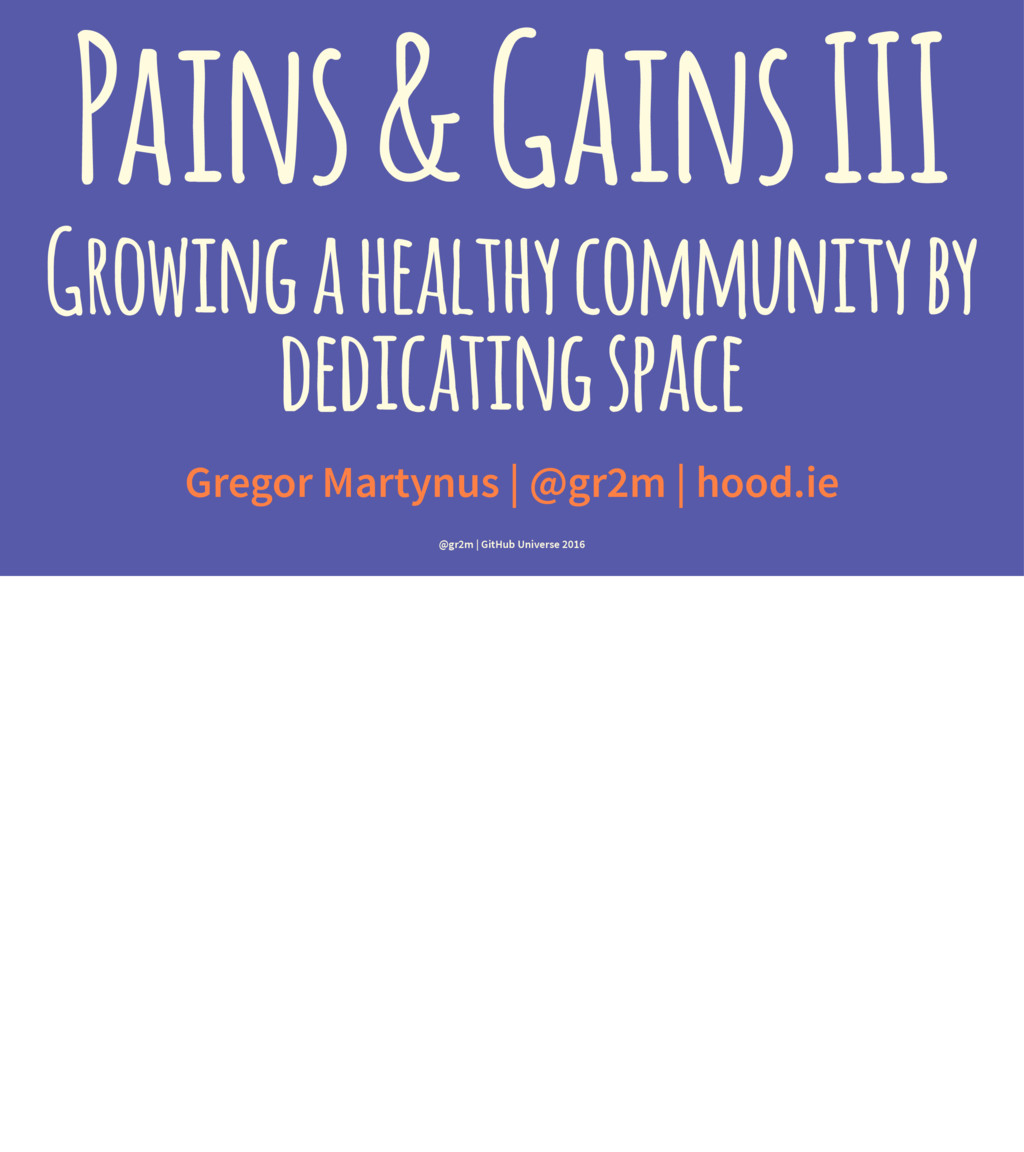 Pains & Gains III Growing a healthy community b...