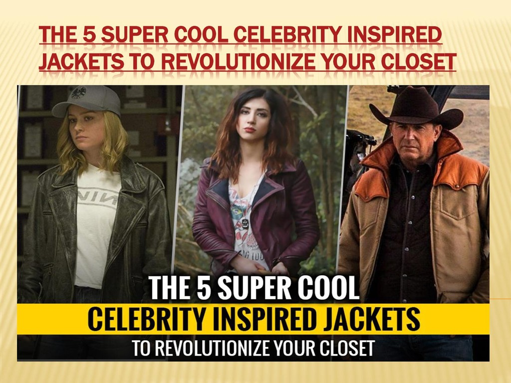 THE 5 SUPER COOL CELEBRITY INSPIRED JACKETS TO ...