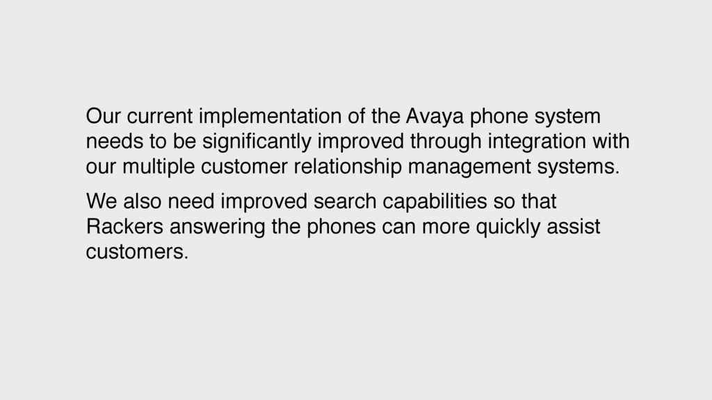 Our current implementation of the Avaya phone s...