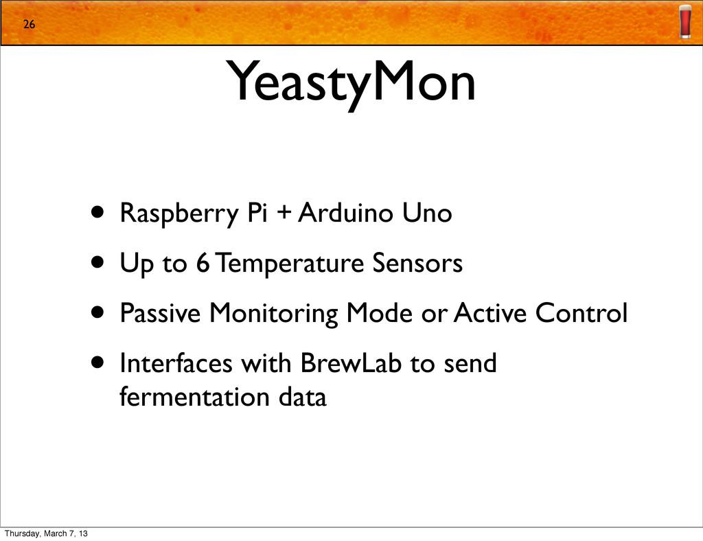YeastyMon • Raspberry Pi + Arduino Uno • Up to ...