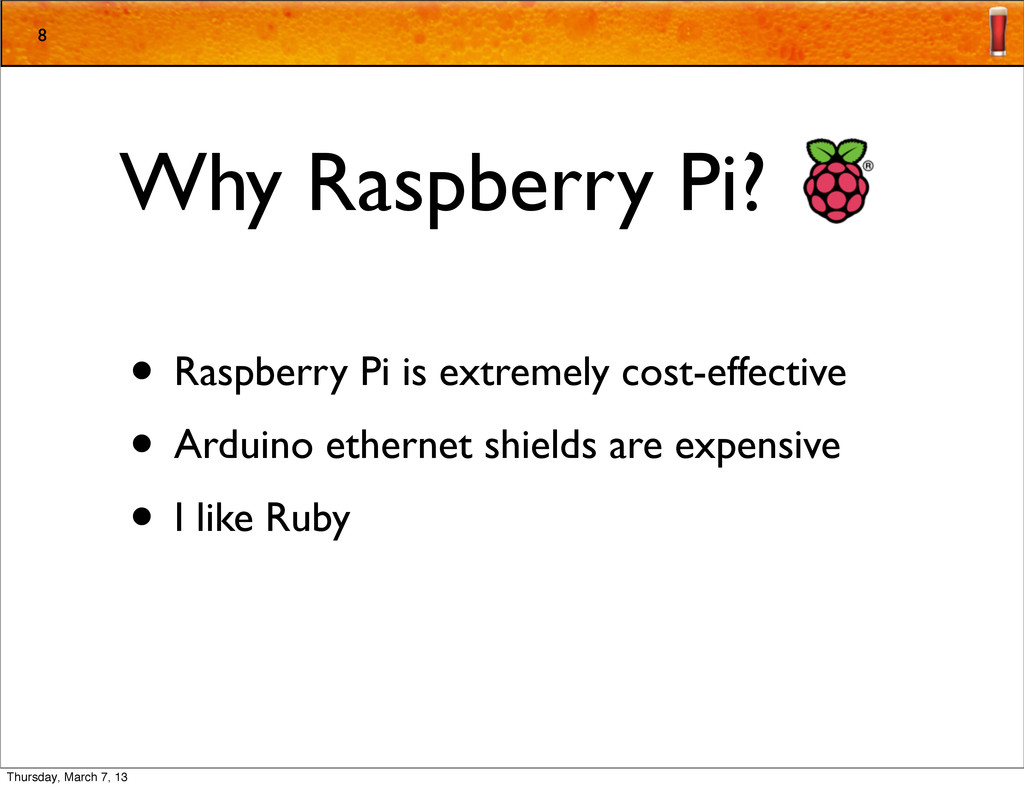 Why Raspberry Pi? • Raspberry Pi is extremely c...