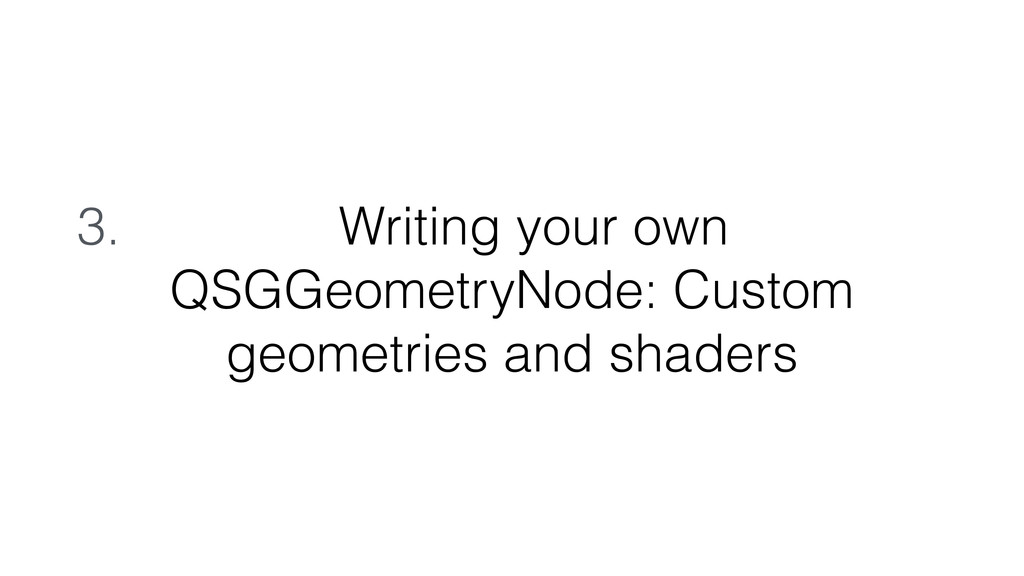 3. Writing your own QSGGeometryNode: Custom geo...