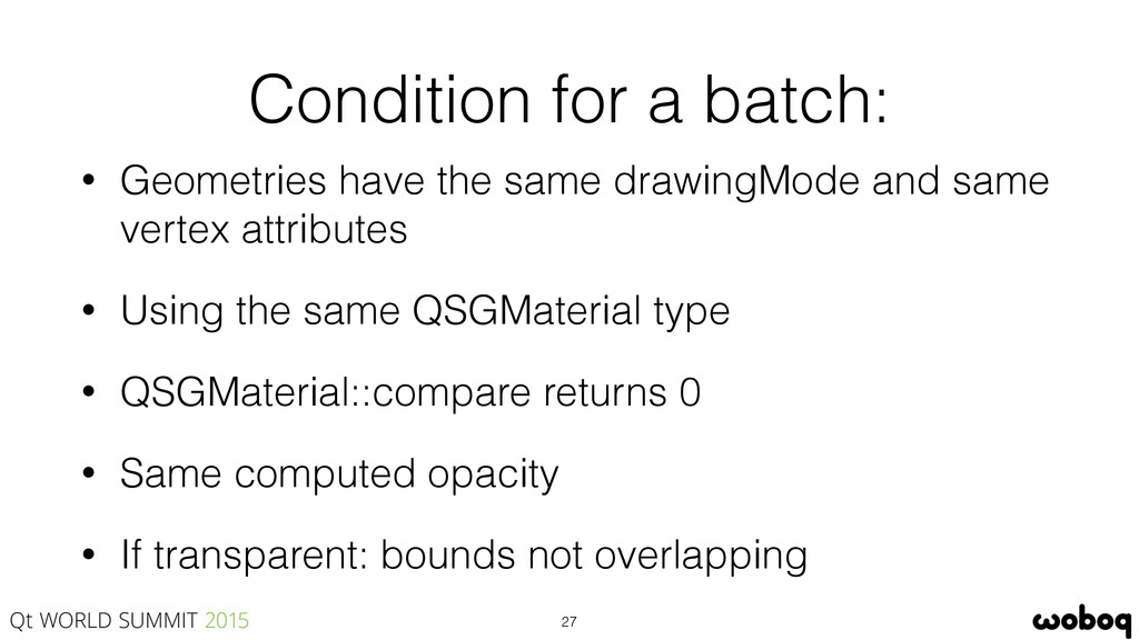 Condition for a batch: • Geometries have the sa...