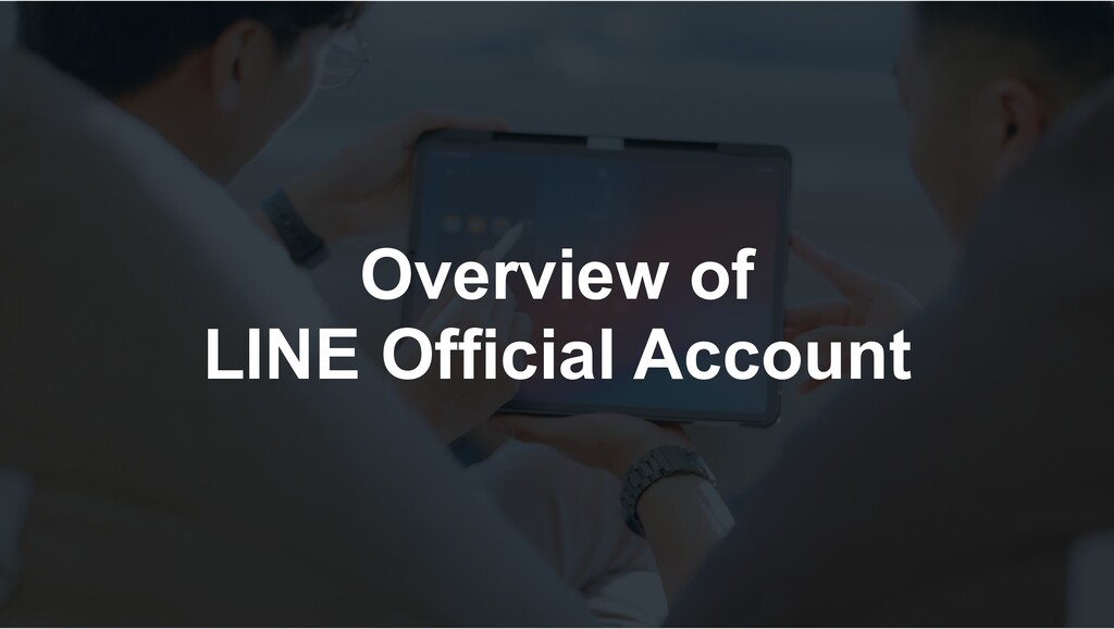 Overview of LINE Official Account