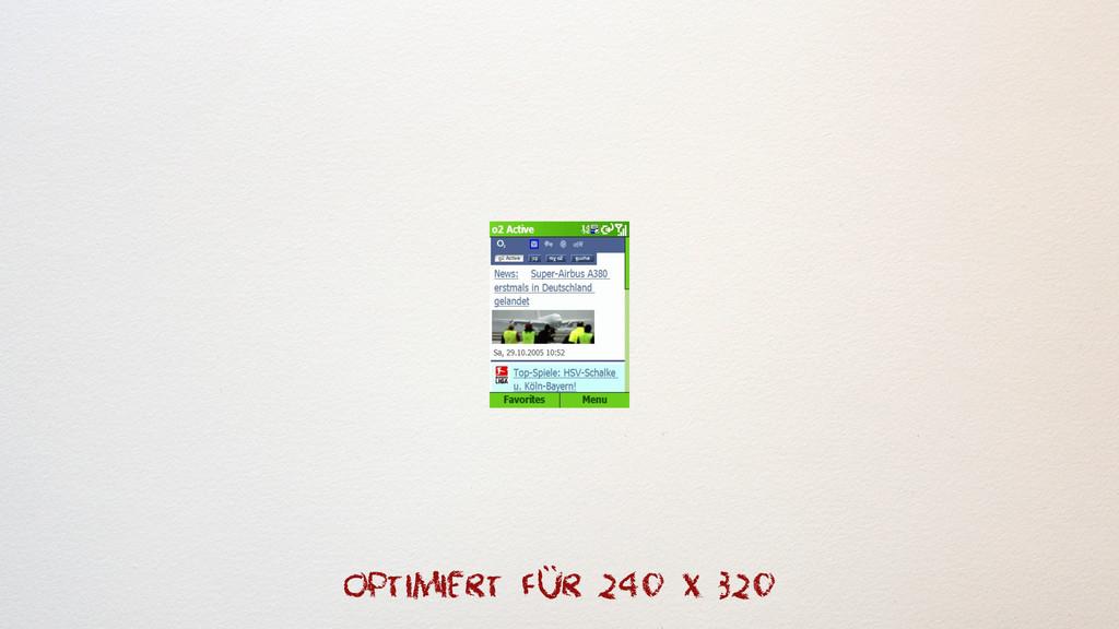 optimiert für 240 x 320