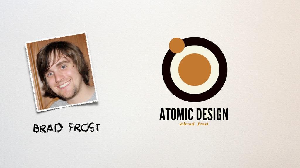 Brad Frost