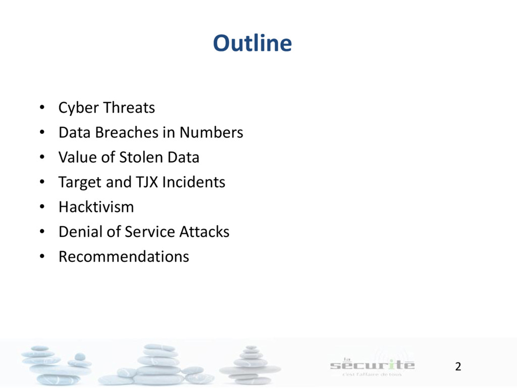 2 Outline • Cyber Threats • Data Breaches in Nu...