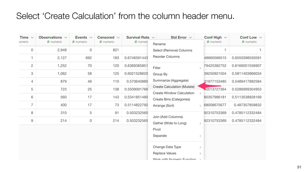 91 Select 'Create Calculation' from the column ...