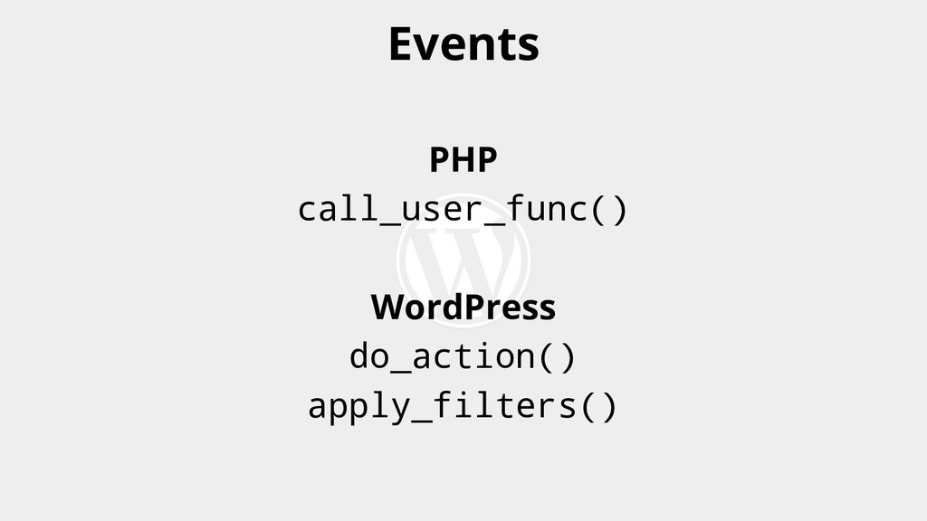 PHP call_user_func() WordPress do_action() appl...