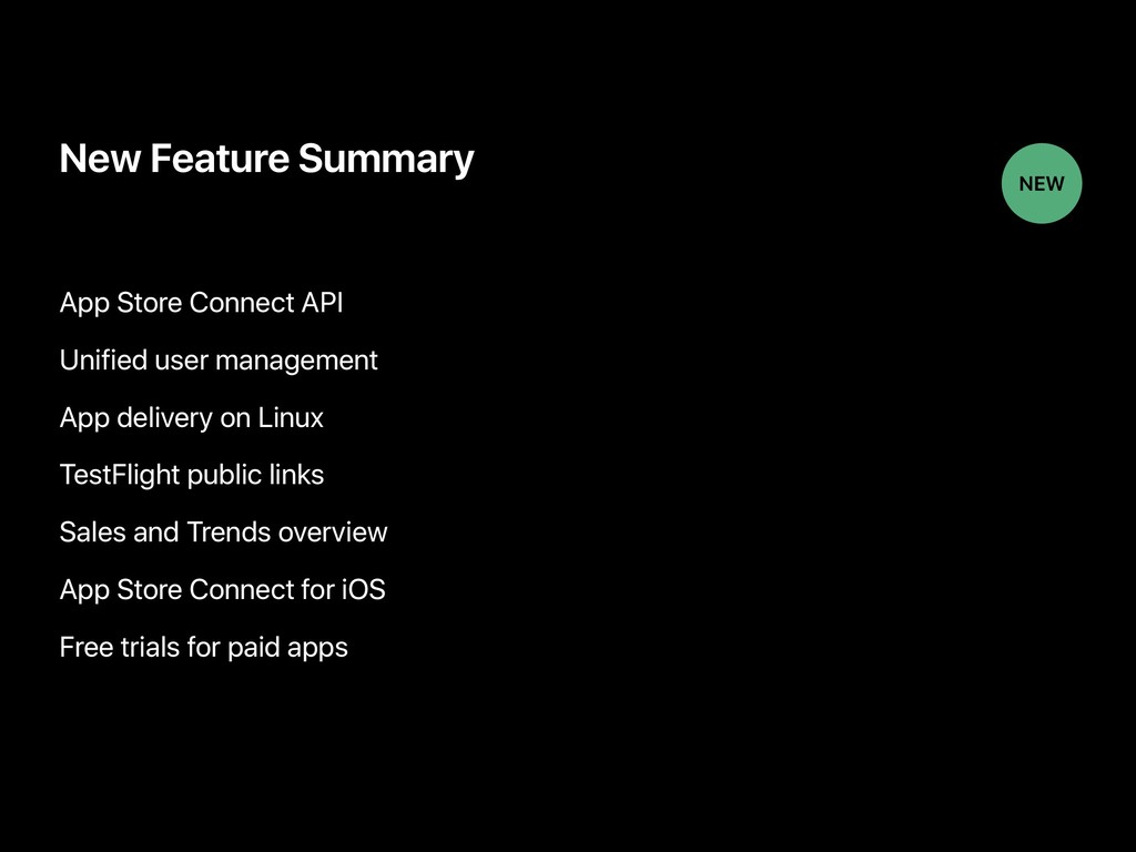 New Feature Summary App Store Connect API Unifi...